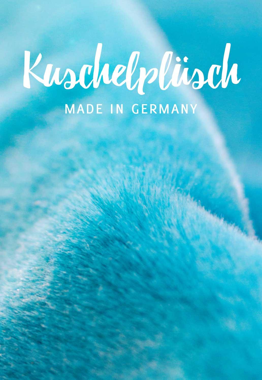 Kuschelplüsch in Deutschland produziert.